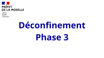 Déconfinement - Phase 3 en Moselle