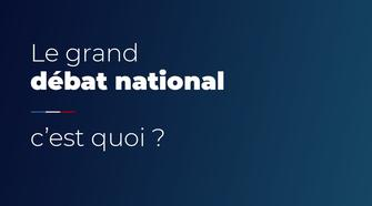 Grand Débat National, mode d'emploi
