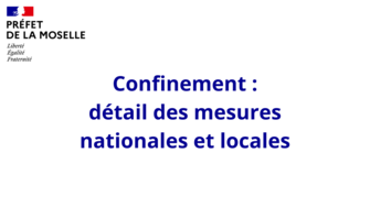 Rétablissement du confinement - Les mesures applicables en Moselle